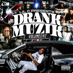 Drank Muzik Volume One