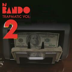 Trapmatic Vol. 2