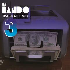 Trapmatic Vol. 3