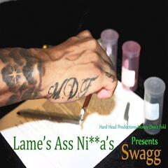Lame's A*s N*gga's (feat. Hard Head & Winsday)