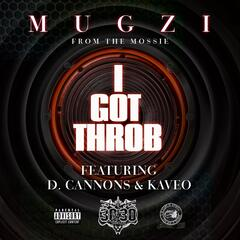 I Got Throb (feat. D. Cannons & Kaveo)