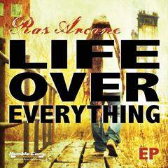 Life Over Everything - EP