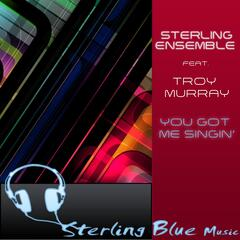 You Got Me Singin' (feat. Troy Murray)