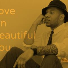 Love On Beautiful You