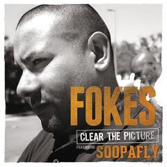 Clear The Picture (feat. Soopafly)