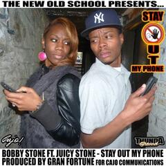 Stay Out My Phone (feat. Juicy Stone)