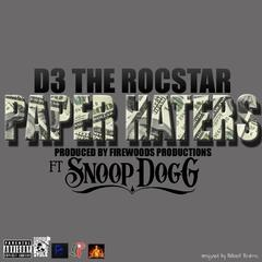 Paper Haters (feat. Snoop Dogg)