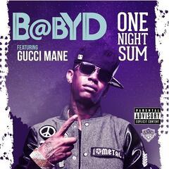One Night Sum (feat. Gucci Mane)