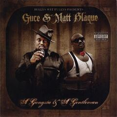 A Gangsta & A Gentleman
