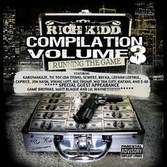 Rich Kidd Compilation Volume 3 Running the Game