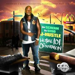 Hustle 101: The Orientation