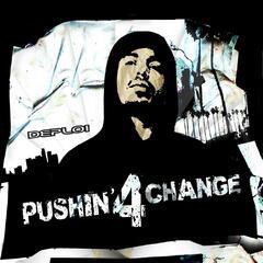 Pushin' For Change