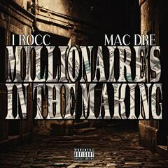 Millionaire's In The Making (feat. Mac Dre)