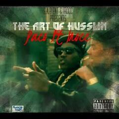 The Art Of Husslin' (feat. I-Rocc)