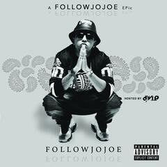 A Followjojoe Epic