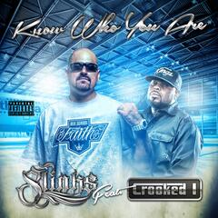 Know Who You Are (feat. Crooked I)