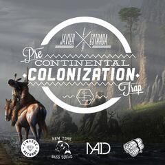 Pre Continental Colonization Trap - EP