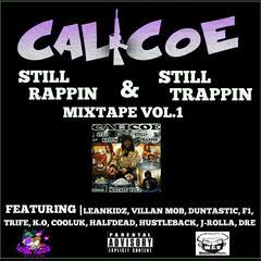 Still Rappin' & Still Trappin'