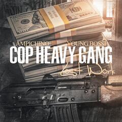 Cop Heavy Gang (Lost Work)
