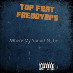 Where My Young N Be (feat. Freddy2ps)