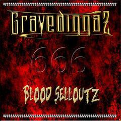 Blood Selloutz