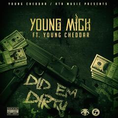 Did 'Em Dirty (feat. Young Cheddar)