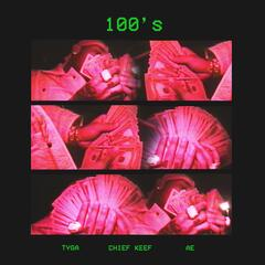 100's (feat. Chief Keef & AE)
