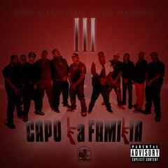 Work Dirty Presents : Capo La Familia III