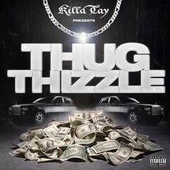 Thug Thizzle