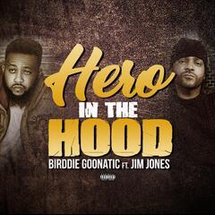 Hero in the Hood (feat. Jim Jones)
