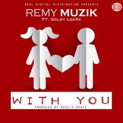 With You (feat. Goldy LoxXx)