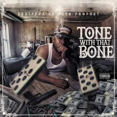 Tone With That Bone