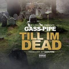Till Im Dead
