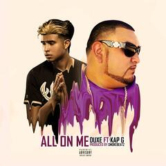 All On Me (feat. Kap G)