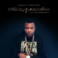 Strickly Business (Instrumentals)