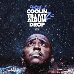 Coolin' Till My 2nd Album Drop - EP