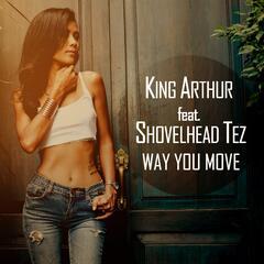 Way You Move (feat. Shovelhead Tez)