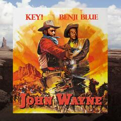 John Wayne (feat. Key!)
