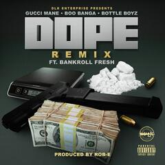 Dope (Remix) [feat. Bankroll Fresh]