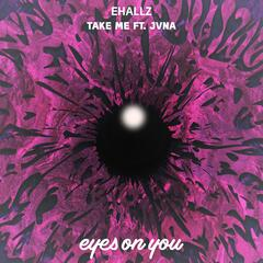 Take Me (feat. JVNA)