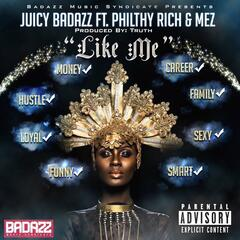 Like Me (feat. Philthy Rich & Mez)