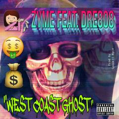 West Coast Ghost (feat. Dre808)