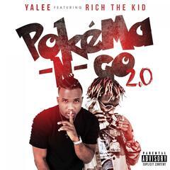 Pokéma-N-Go 2.0 (feat. Rich The Kid)