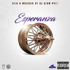 Esperanza (Slid N Wrecked)