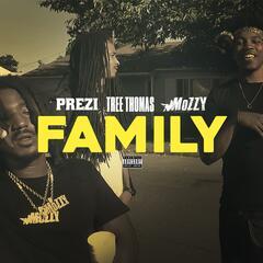 Family (feat. Tree Thomas & Mozzy)