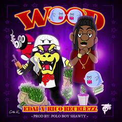 Wood (feat. Rico Recklezz)