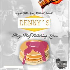 Dennys (feat. Zero)
