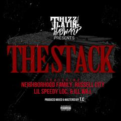 The Stack (feat. Russell City, Lil Speedy Loc & Ill Will)