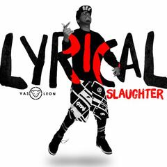 Lyrical Slaughter