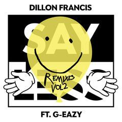 Say Less (Remixes, Vol.2)
